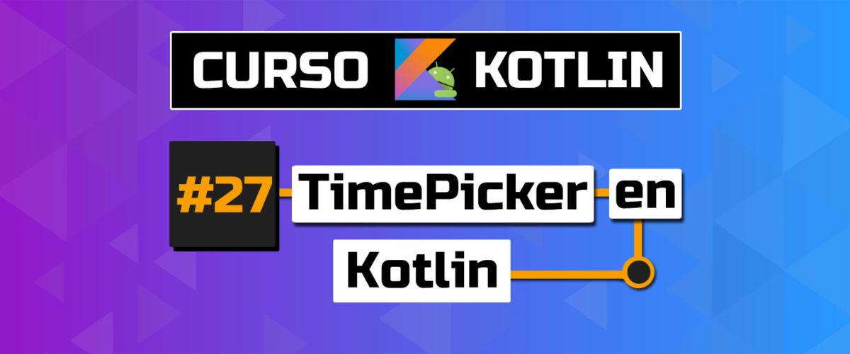 tutorial timepicker android kotlin