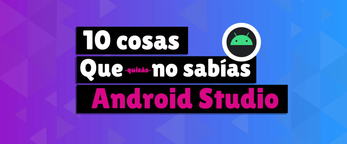 tips android studio