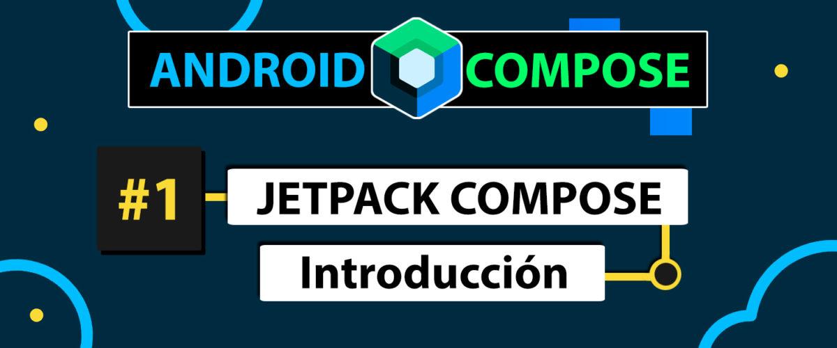 curso jetpack compose desde cero en android con kotlin